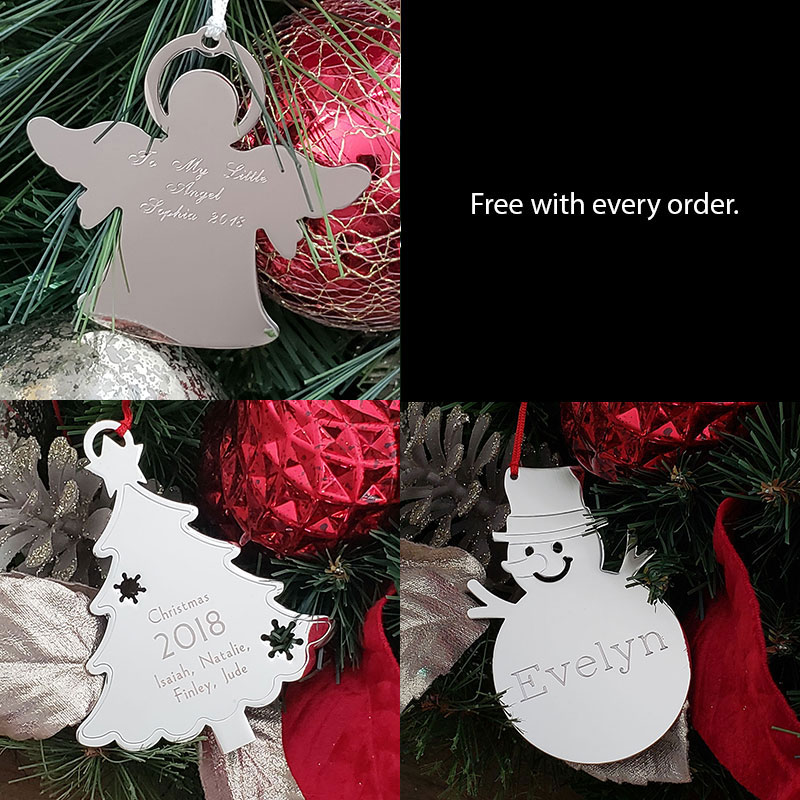 Free engraved ornament with every order.