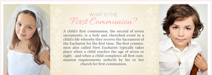 What is First Communion?