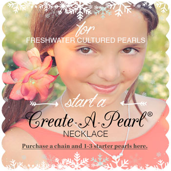 Start a Create-A-Pearl® Necklace - Premier Freshwater Cultured Pearls by My First Pearls® - A Pearl at a Time® - Add a pearl for every special occasion - BEST SELLER